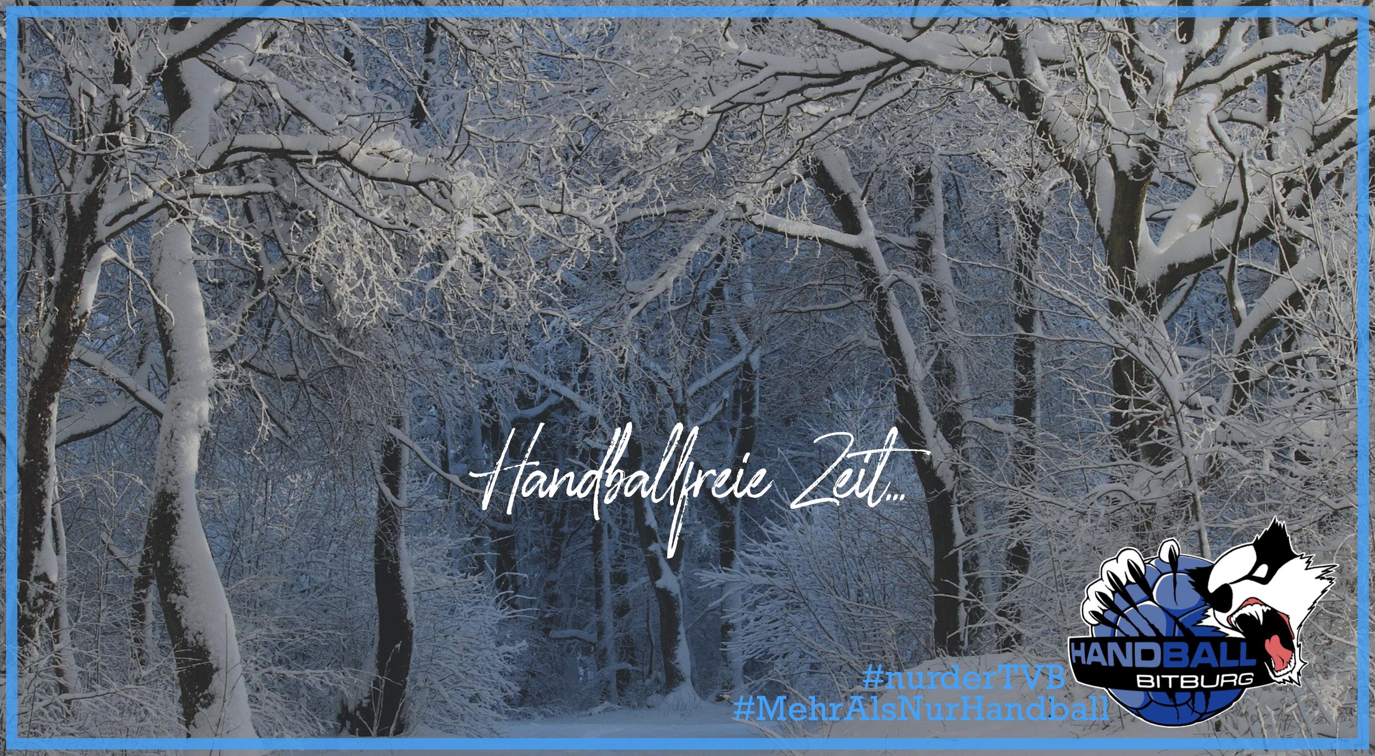 Winterzeit ist handballfreie Zeit…
