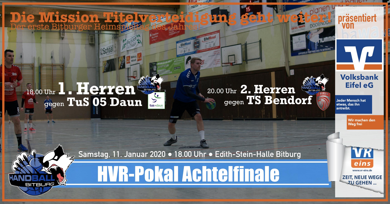 1. Volksbank-Heimspieltag des Jahres • HVR-Pokal Achtelfinale
