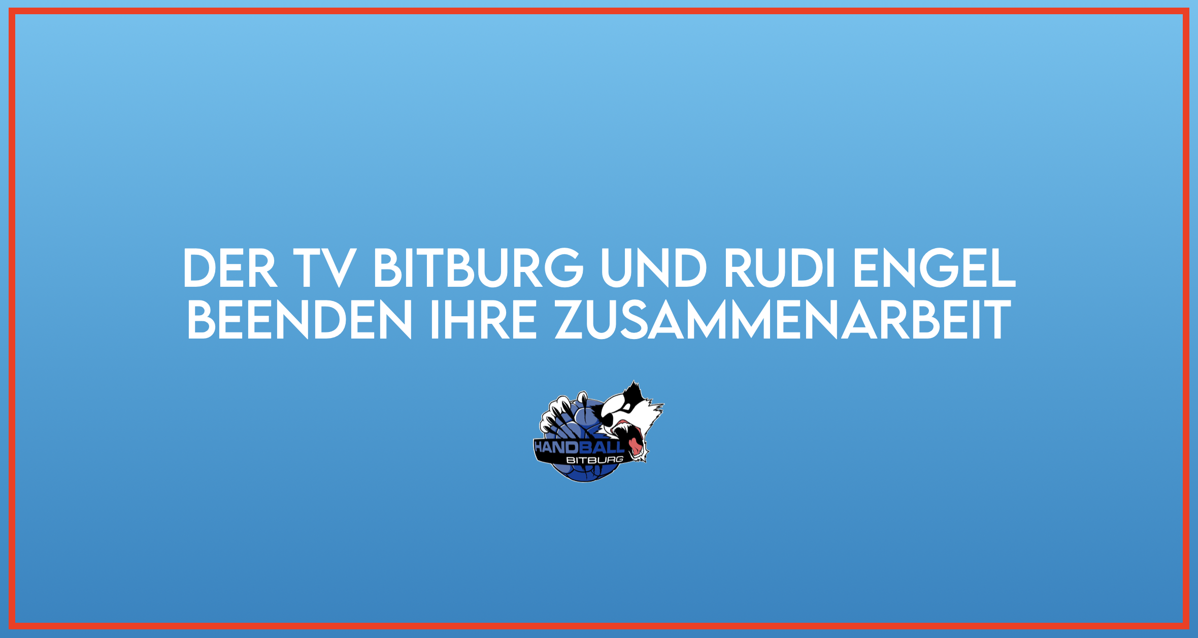 Der TV Bitburg und Rudi Engel beenden ihre Zusammenarbeit