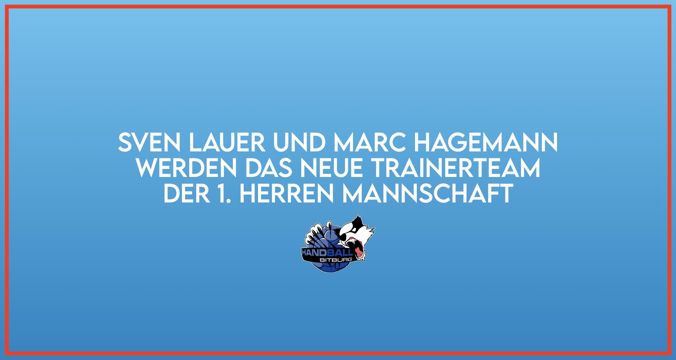 Sven Lauer und Marc Hagemann werden Trainer der 1. Herren Mannschaft
