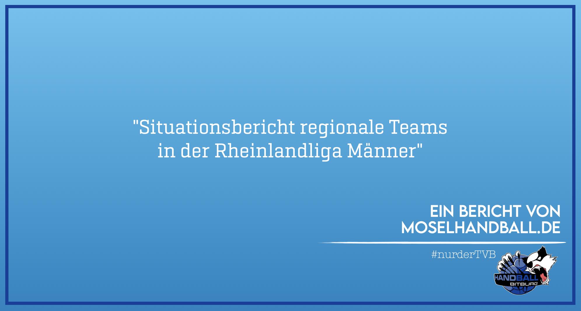 Moselhandball.de: Situationsbericht regionale Teams in der Rheinlandliga Männer