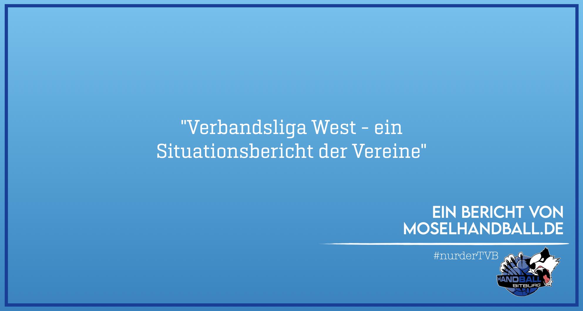 Moselhandball.de: Situationsbericht der Verbandsliga West