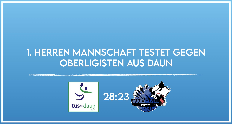 Testspiel 1. Herren Mannschaft gegen Daun endet 23:28